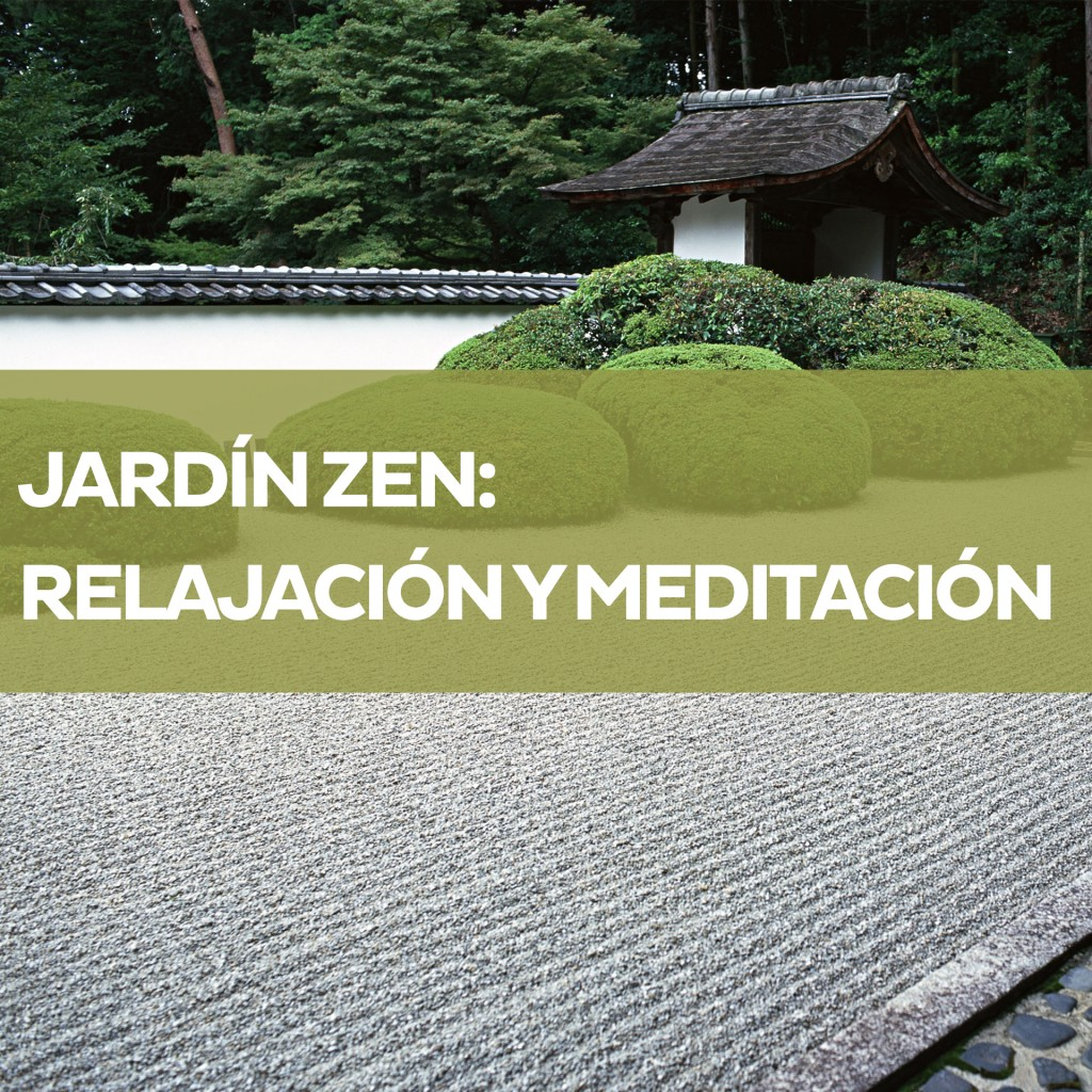 Jard n zen meditaci n y relajaci n for Jardins jardin 2015